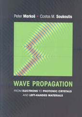 Wave Propagation - From Electrons to Photonic Crystals and Left-Handed Materials
