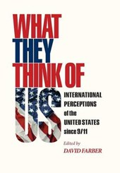 What They Think of Us - International Perceptions of the United States since