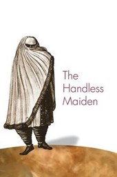 The Handless Maiden - Moriscos and the Politics of Religion in Early Modern Spain