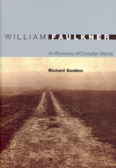 William Faulkner - An Economy of Complex Words