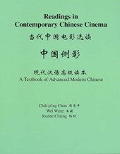 Readings in Contemporary Chinese Cinema - A Textbook of Advanced Modern Chinese