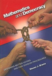 Mathematics and Democracy - Designing Better Voting and Fair-Division Procedures