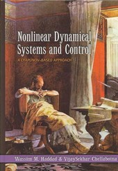 Nonlinear Dynamical Systems and Control - A Lyapunov-Based Approach