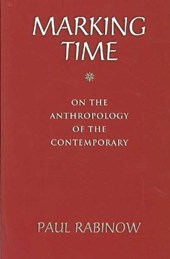 Marking Time - On the Anthropology of the Contemporary