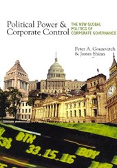 Political Power and Corporate Control - The New Global Politics of Corporate Governance