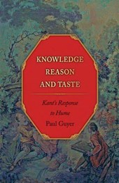 Knowledge, Reason, and Taste - Kant`s Response to Hume