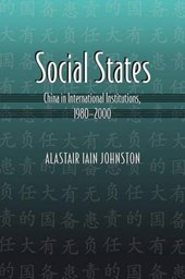 Social States - China in International Institutions, 1980-2000