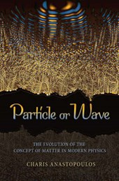 Particle or Wave - The Evolution of the Concept of Matter in Modern Physics