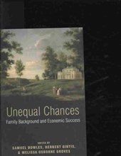 Unequal Chances - Family Background and Economic Success