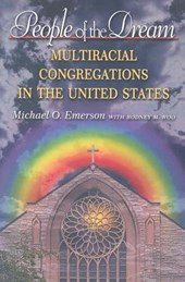 People of the Dream - Multiracial Congregations in the United States