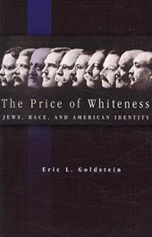 The Price of Whiteness - Jews, Race, and American Identity