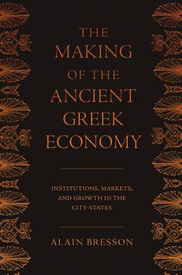 The Making of the Ancient Greek Economy |  |