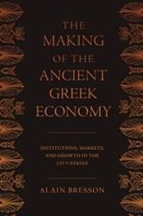Making of the Ancient Greek Economy | auteur onbekend |