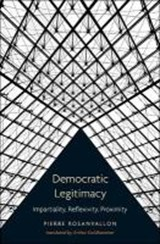 Democratic Legitimacy | Pierre Rosanvallon |