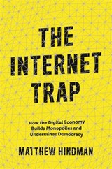 Internet trap | Matthew Hindman | 9780691159263