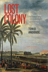Lost Colony | Tonio Andrade |