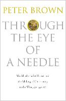 Through the Eye of a Needle | Peter Brown |