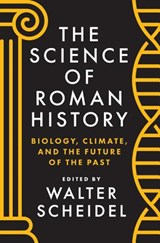 The Science of Roman History | Walter Scheidel | 9780691162560