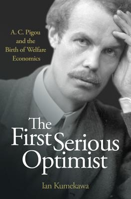 The First Serious Optimist | Ian Kumekawa | 9780691163482
