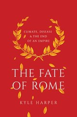 Fate of rome | Kyle Harper | 9780691166834