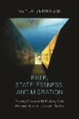 Exile, statelessness, and migration | Benhabib | 9780691167251