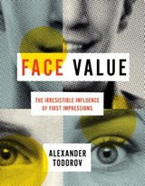 Face Value | Alexander Todorov |