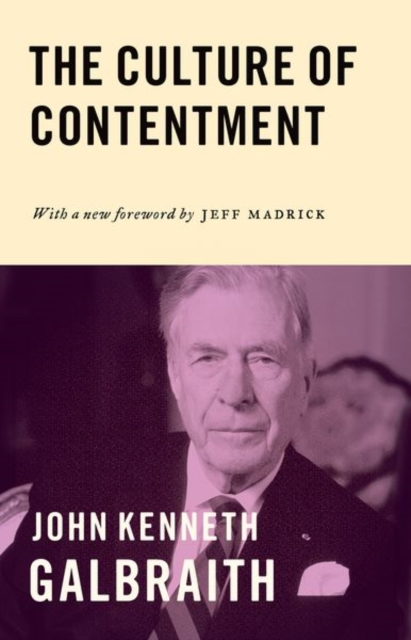 Culture of contentment | John Kenneth Galbraith | 9780691171654