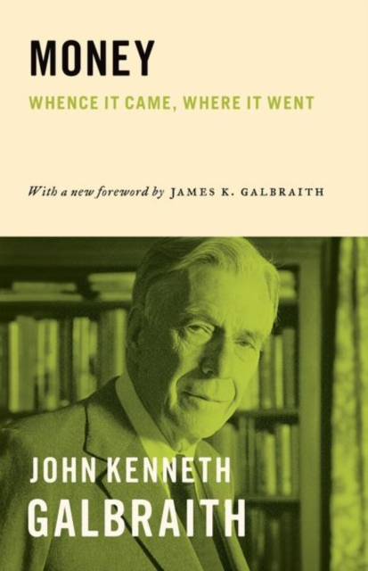 Money | Galbraith, John Kenneth | 9780691171661