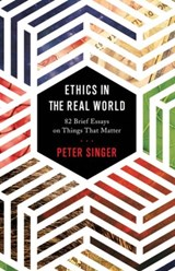 Ethics in the real world | Peter Singer | 9780691172477