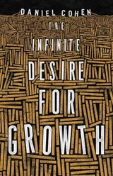 Infinite desire for growth | Daniel Cohen | 9780691172538