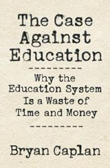 The Case Against Education | Bryan Caplan | 9780691174655