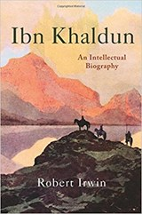 Ibn Khaldun - An Intellectual Biography | Robert Irwin | 9780691174662