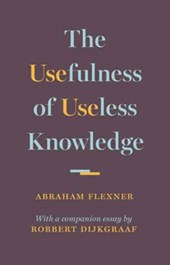 Usefulness of useless knowledge