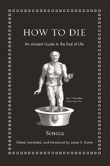 How to Die | Seneca & James S. Romm | 9780691175577