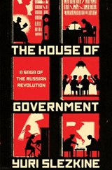The House of Government | Yuri Slezkine |