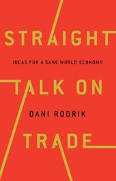 Straight talk on trade | Rodrik, Dani | 9780691177847