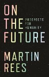 On the Future | Martin Rees | 9780691180441