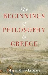 The Beginnings of Philosophy in Greece | Maria Sassi | 9780691180502