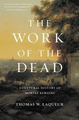 Work of the dead | Thomas W. Laqueur | 9780691180939