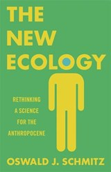 New ecology | Oswald Schmitz | 9780691182827