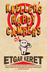 Kneller's Happy Campers | Etgar Keret |