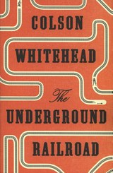 The Underground Railroad | Colson Whitehead | 9780708898376