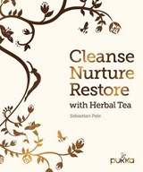 Cleanse, Nurture, Restore with Herbal Tea | Sebastian Pole | 9780711238299