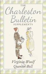 The Charleston Bulletin Supplements | Quentin Bell | 9780712358910