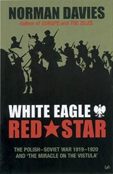 White Eagle, Red Star | Norman Davies |