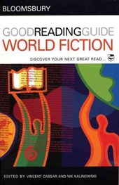 The Bloomsbury Good Reading Guide to World Fiction