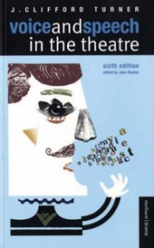 Voice and Speech in the Theatre