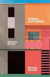 Building and Dwelling | Richard Sennett | 9780713998757