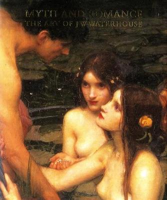 Myth and Romance | John William Waterhouse |