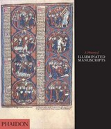A History of Illuminated Manuscripts | Christopher De Hamel |